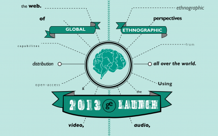 Global Ethnographic Launch 2013
